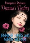 Dreama's Destiny