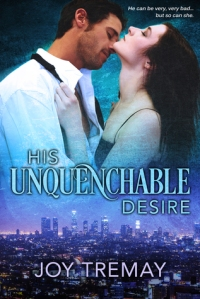 His Unquenchable Desire